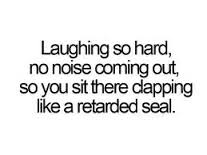 laughing hard quote