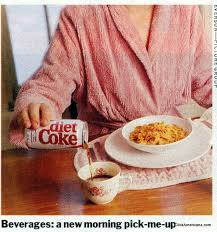 Diet Coke with breakfast