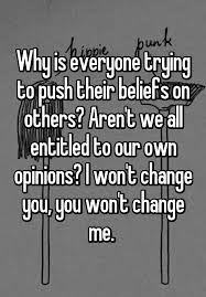 entitled to own opinion